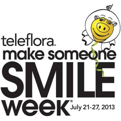 Teleflora's Make Someone Smile® Week, July 21 - 27, 2013